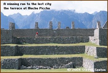 A winning run to the lost city: the terrace at Machu Picchu.