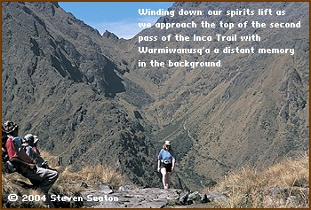 Winding down: our spirits lift as we approach the top of the second pass of the Inca Trail